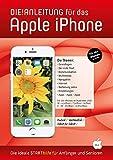 DIE ANLEITUNG für das iPhone (iOS13) - Speziell für Anfänger und Senioren - Helmut Oestreich