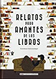 Relatos para amantes de los libros (Clásicos ilustrados)