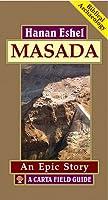 Masada: A Carta Field Guide