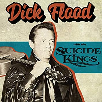 Dick Flood with the Suicide Kings