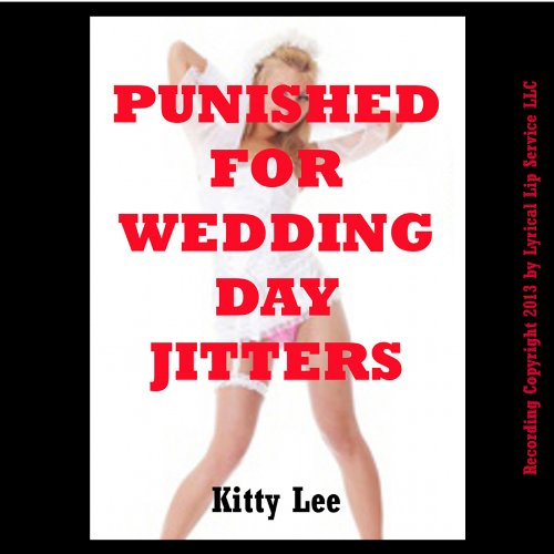 Punished for Wedding Day Jitter audiobook cover art