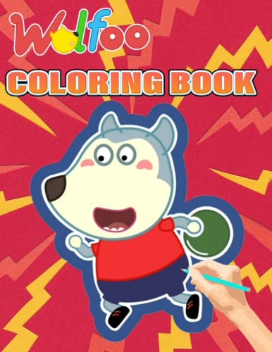 Wolfoo Coloring Book: Amazing gift for All Ages and Fans with High Quality Image.– 50+ GIANT Great Pages with Premium Quality Images.