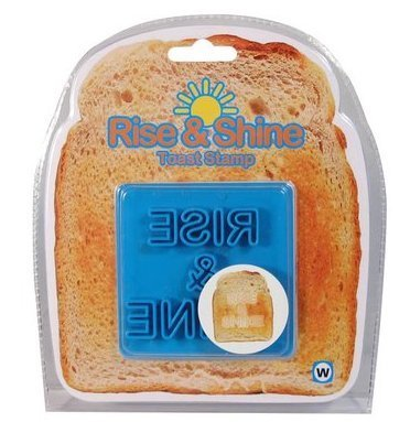 Rise and Shine Toast Stamp Novelty Kitchenware by Worldwide Co.