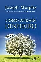 Como Atrair Dinheiro (Em Portuguese do Brasil)