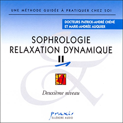 Sophrologie - Relaxation dynamique 2 audiobook cover art