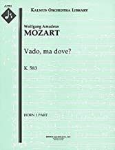 Vado, ma dove?, K.583: Horn 1 and 2 parts (Qty 2 each) [A2981]