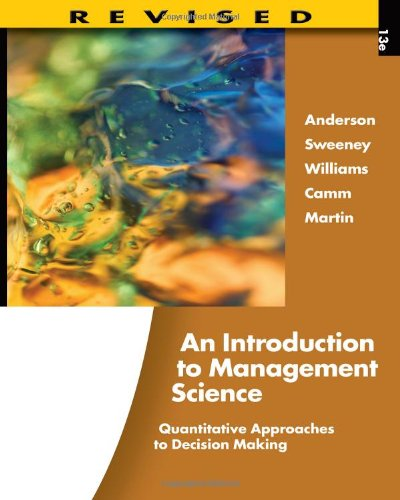 An Introduction to Management Science: Quantitative Approaches to Decision Making, Revised (with Microsoft Project and P