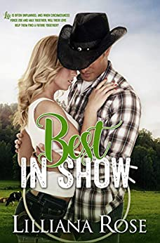 Best in Show (A Farmer's Love Book 1) by [Lilliana Rose]