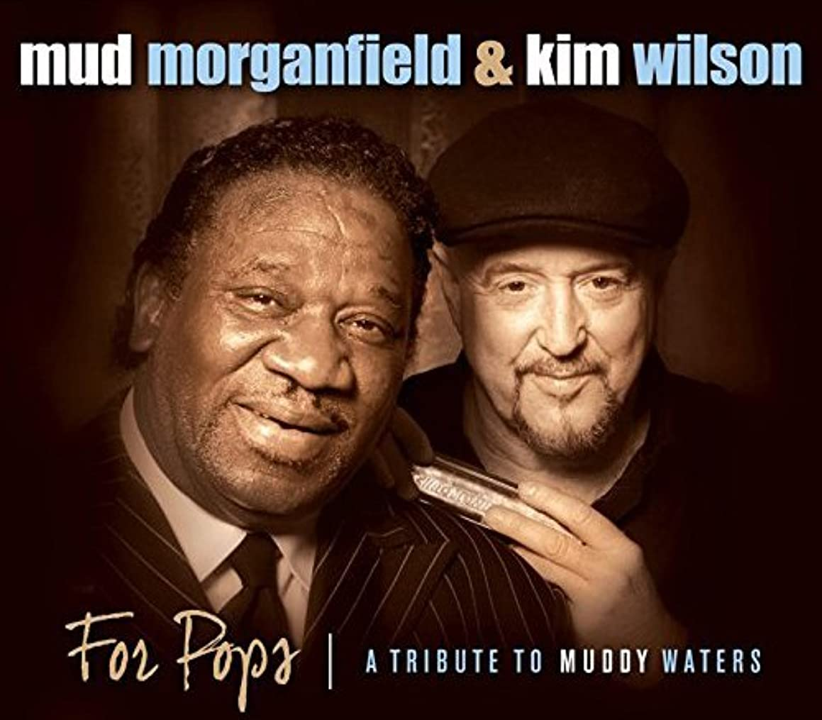 FOR POPS: A TRIBUTE TO MUDDY WATERS