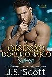 A Obsessão do Bilionário ~ Simon: A Coleção Completa (Portuguese Edition)