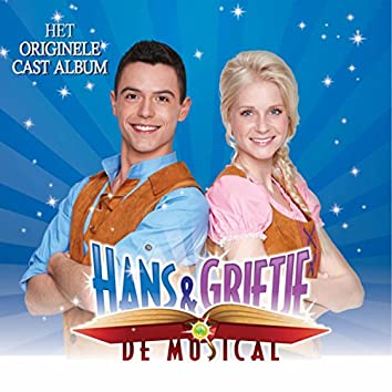 Hans & Grietje De Musical (Originele Cast Album)