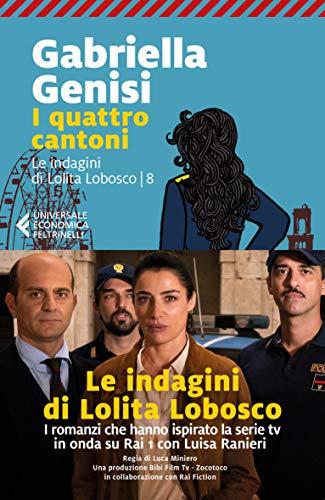 I quattro cantoni. Le indagini di Lolita Lobosco (Vol. 8)