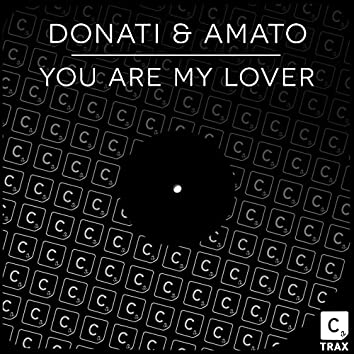 You Are My Lover (Extended Mix)