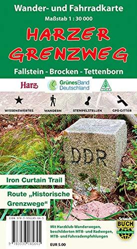 Harzer Grenzweg: Wander- und Fahrradkarte: Fallstein - Brocken - Tettenborn
