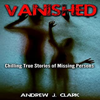 Vanished: Chilling True Stories of Missing Persons cover art