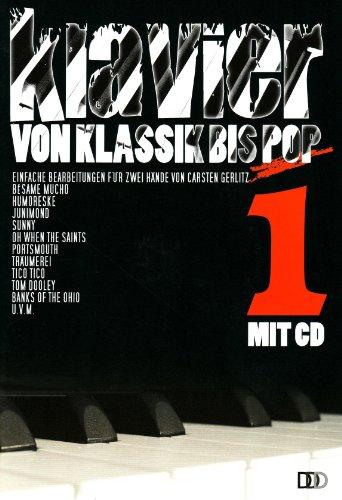 Klavier von Klassik bis Pop: Band 1