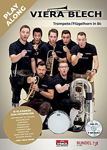 Viera Blech - Play Along - Trompete/Flügelhorn in B inkl. CD & QR-Codes