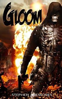 Gloom by [Stephen Semones]