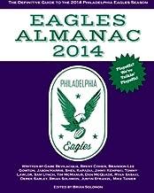 Eagles Almanac 2014: The Definitive Guide To The 2014 Philadelphia Eagles Season (Volume 3)