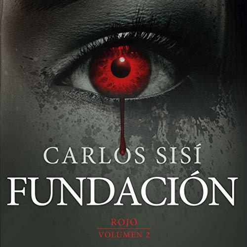 Fundación: Rojo: Fundación: Volumen 2