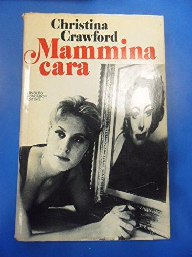 mammina cara (joan crawford) 1ed. 1979