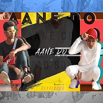 Aane Do (feat. Mad Boy)