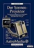 Der Sonnen-Projektor