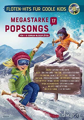 Megastarke Popsongs: Band 17. 1-2 Sopran-Blockflöten. Ausgabe mit CD. (Flöten-Hits für coole Kids)