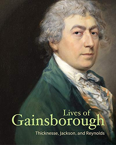 Lives of Gainsborough (Lives of the Artists)