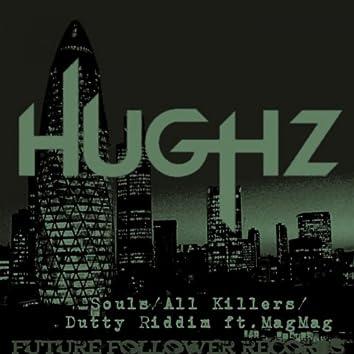 Souls / Killers / Dutty Riddim