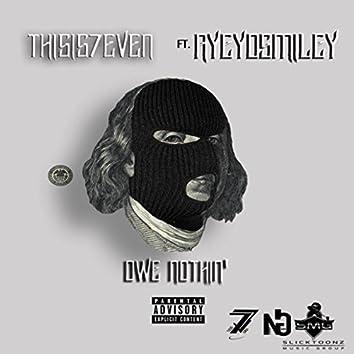Owe Nothin' (feat. Ayeyosmiley)
