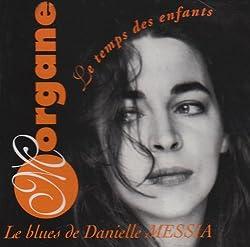Le Blues De Danielle Messia