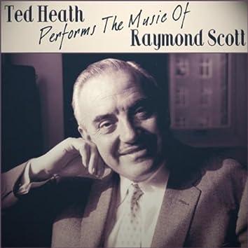 Ted Heath Performs The Music Of Raymond Scott