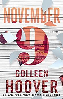 November 9: A Novel by [Colleen Hoover]