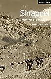 Shrapnel: 34 Fragments of a Massacre (Modern Plays, Band 5) - Anders Lustgarten