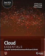 Cloud Essentials: CompTIA Authorized Courseware for Exam CLO–001