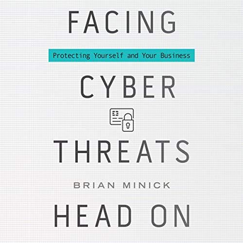 Page de couverture de Facing Cyber Threats Head On