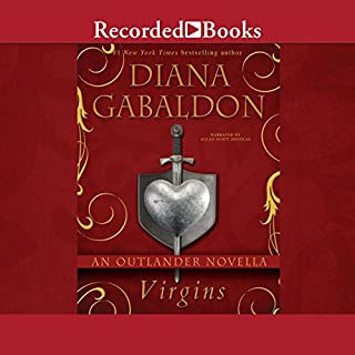 Virgins     An Outlander Short              By:                                                                                                                                 Diana Gabaldon                               Narrated by:                                                                                                                                 Allan Scott-Douglas                      Length: 3 hrs and 3 mins     86 ratings     Overall 4.4