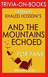 Trivia: And the Mountains Echoed By Khaled Hosseini's (Trivia-on-Books)
