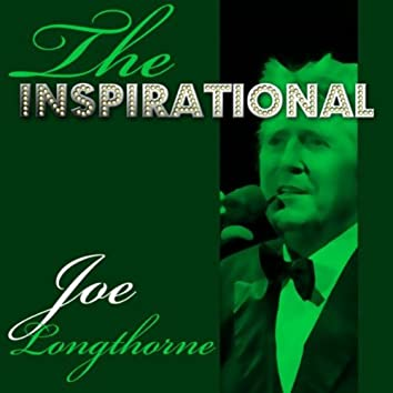 The Inspirational Joe Longthorne