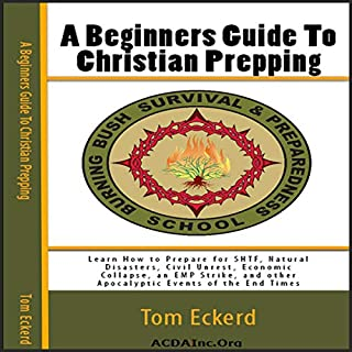 A Beginners Guide to Christian Prepping cover art