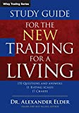 Study Guide for The New Trading for a Living: 606 (Wiley Trading)