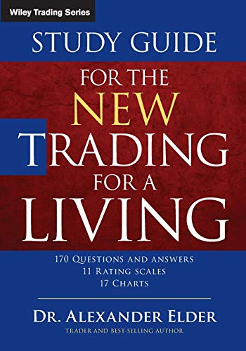 The New Trading for a Living: Psychology-discipline-trading Tools and Systems-risk Control-trade Management