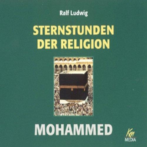 Mohammed. Sternstunden der Religion Titelbild