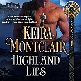 Highland Lies     The Band of Cousins, Book 4              By:                                                                                                                                 Keira Montclair                               Narrated by:                                                                                                                                 Paul Woodson                      Length: 6 hrs and 44 mins     2 ratings     Overall 5.0