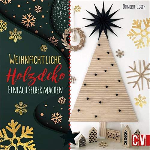 Weihnachtliche Holzdeko: Einfach selber machen
