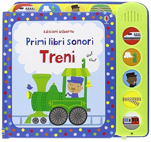 Treni. Ediz. illustrata