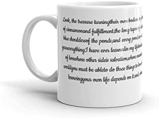 Tyna Ho Mary Oliver Suitable For Hot And Cold Drinks Mugs Made Of Durable Ceramic With An Easy Grip Handle Gift For Coffee Lover Unique Coffee Mug, Coffee Cup