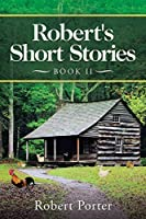 Robert's Short Stories 2