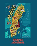 Travel Journal: Map Of Sweden. Kid s Travel Journal. Simple, Fun Holiday Activity Diary And Scrapbook To Write, Draw And Stick-In. (Scandinavia Map, Vacation Notebook, Adventure Log)